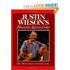 Justin Wilson's  Homegrown Cajun Cookin';   Fantastic recipes