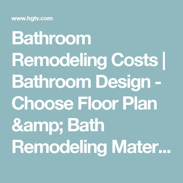 Bathroom Remodeling Materials best 25+ remodeling costs ideas on pinterest | home renovation