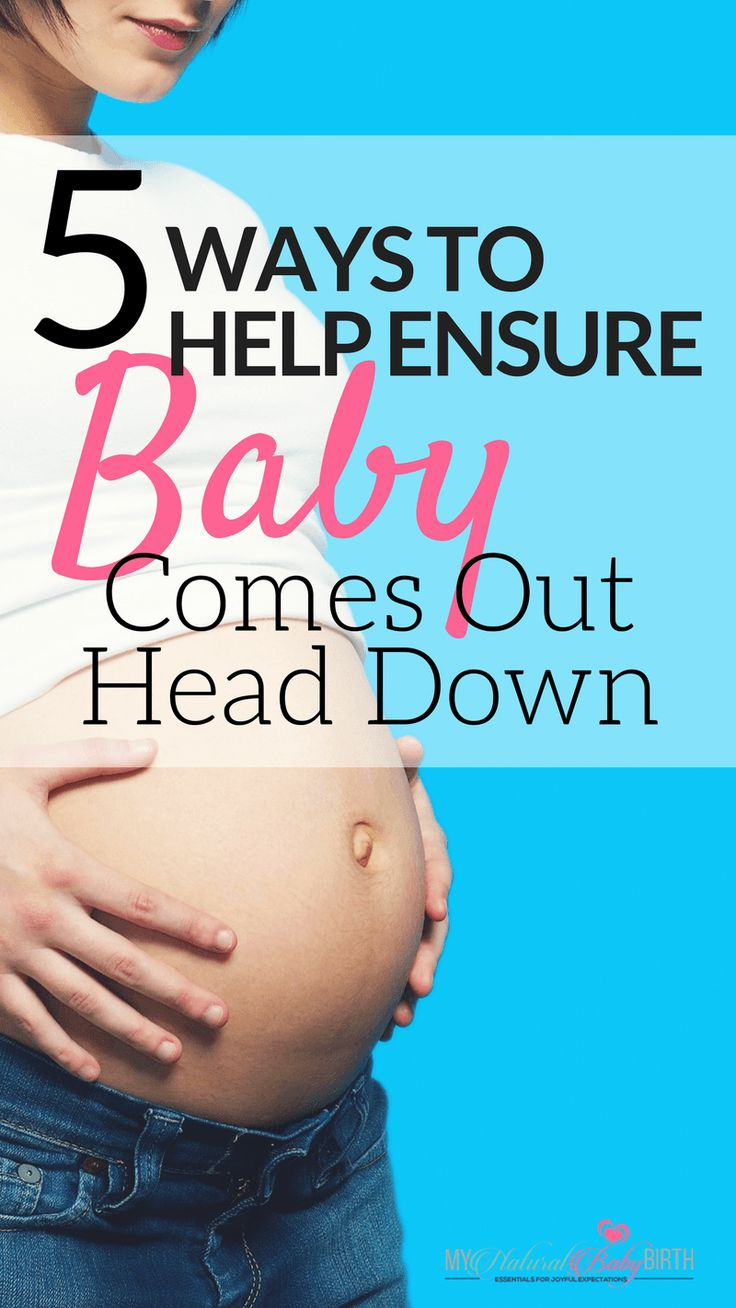 When Does Baby Turn Head Down? 5 Ways To Help Ensure Baby Comes Out Head Down | breech babies, posterior baby, pregnancy, labor and delivery, pregnant, natural birth, turning baby.