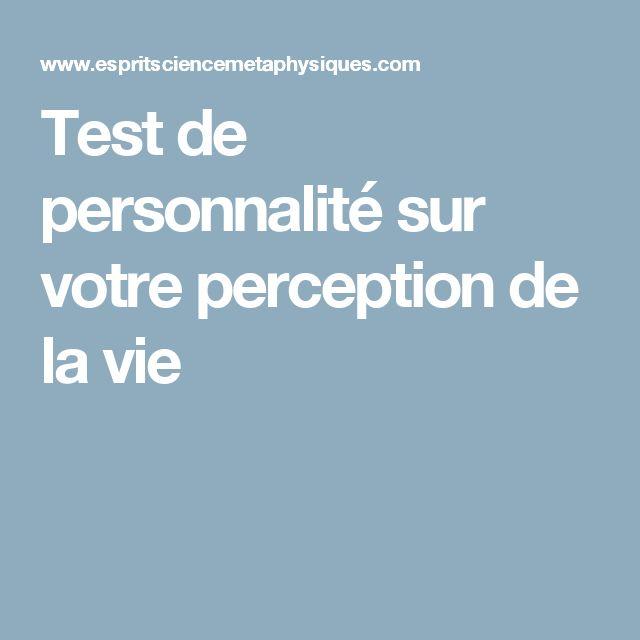 Test de personnalité sur votre perception de la vie