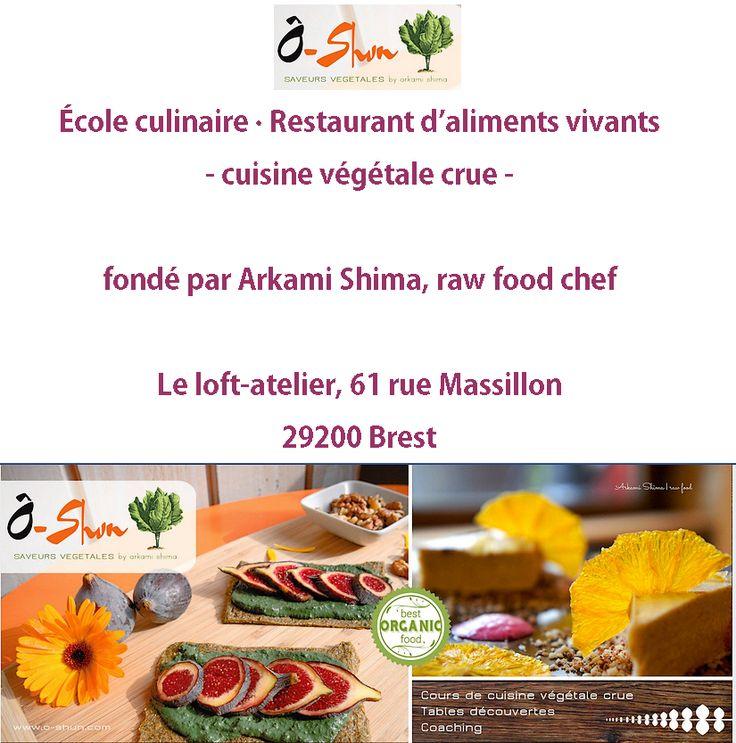 Ô-Shun : École culinaire / Restaurant d'Aliments Vivants à Brest-même !  @oshuncuisinevegetale  @Mj0glutenVG #0GlutenVegeBrest #sansgluten #VEGAN #oshun #rawfood #cuisinevegetale #alimentationvivante #cuisinecrue #coursdecuisine #ateliershimae #brest #bretagne #ArkamiShima  http://0-gluten-vege-brest.weebly.com/info_veggie_zerogluten/o-shun-ecole-culinaire-restaurant-daliments-vivants-a-brest-meme