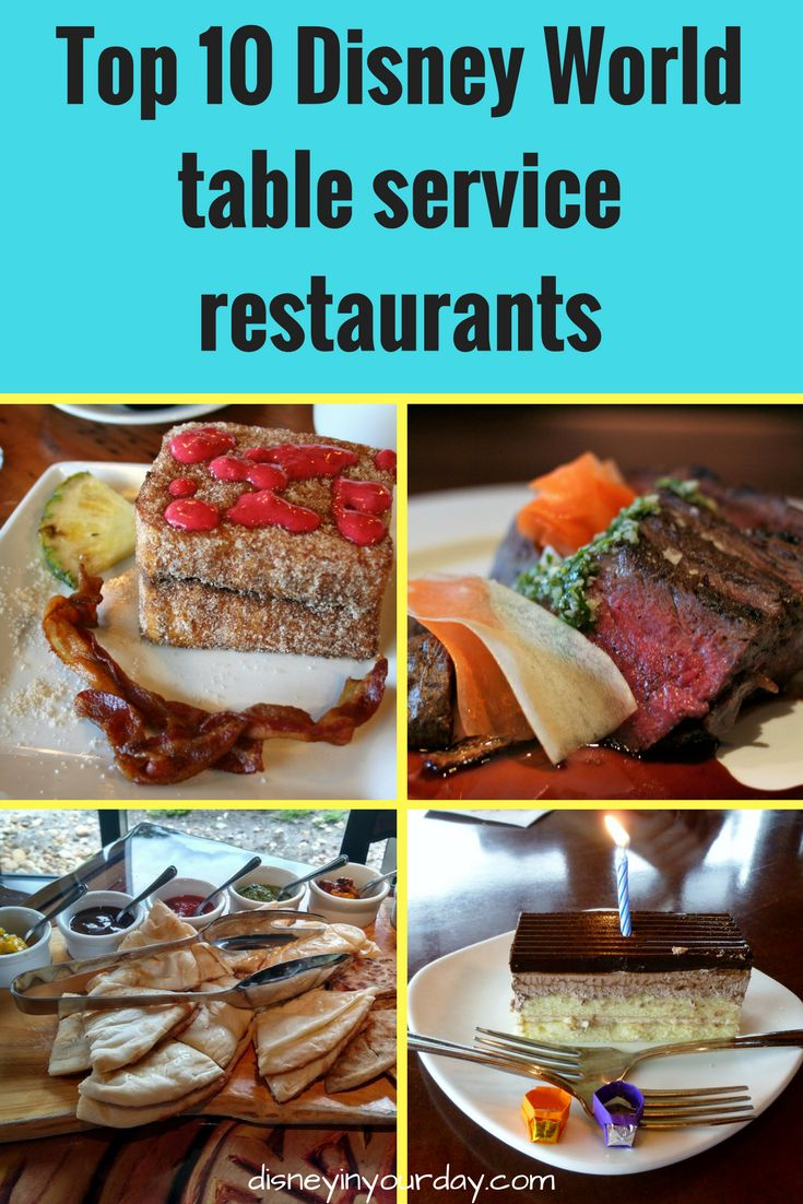 Becky's top 10 table service restaurants at Disney World - Disney in your Day