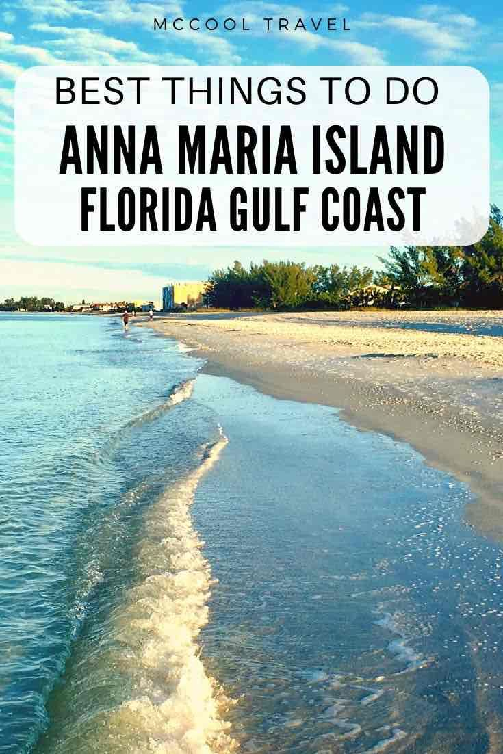 16 Cool Things To Do In Anna Maria Island Florida In 2020 Island Travel Mexico Travel Destinations Florida Travel