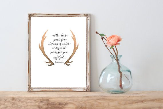 As the deer pants for streams of water so my soul pants for you O God instant download printable
