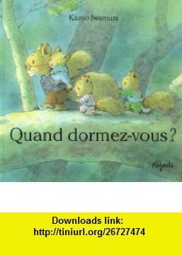 27 best livres jeunesse kazuo iwamura 3 images on pinterest books quand dormez vous 9782871427377 kazuo iwamura isbn 10 2871427372 fandeluxe Image collections