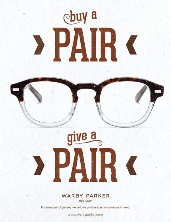 Warby Parker's Buy a Pair/Give a Pair. Reach Millennials through social and corporate responsibility campaigns! http://bit.ly/1r2H5Px