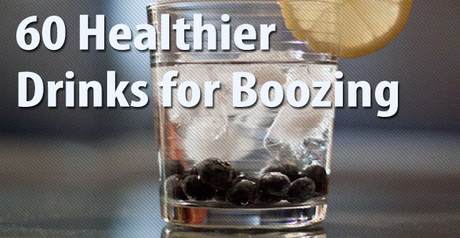 Healthy Alcoholic drinks…if there is such a thing