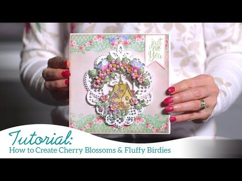 How to Create Cherry Blossoms & Fluffy Birdies -Ch…