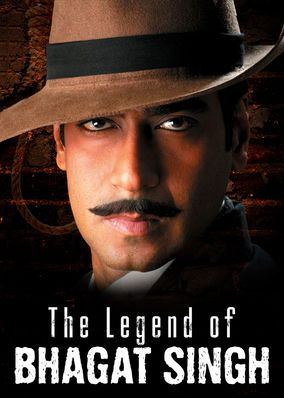 The Legend of Bhagat Singh (2002) - This biopic chronicles the life and times of iconic Indian revolutionary Bhagat Singh, who led an armed resistance against the British in the 1920.