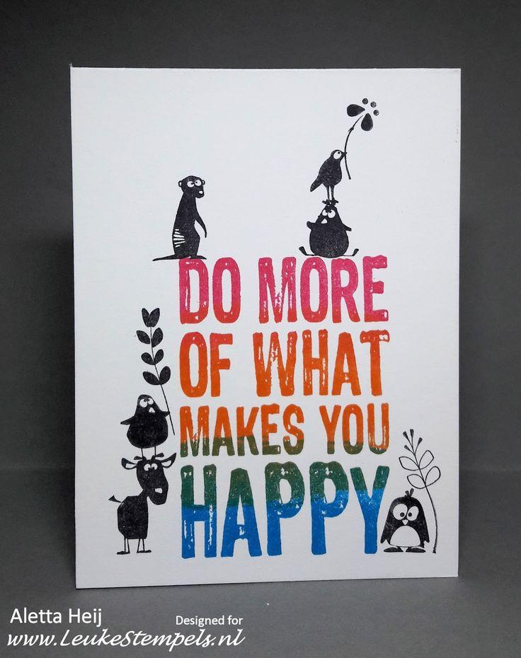 """""""Do more of whats makes you happy""""... dat lijkt mijnou eengoed voornemen voor 2017.     En wat maakt mij """"happy""""... nou.... stempelen..."""