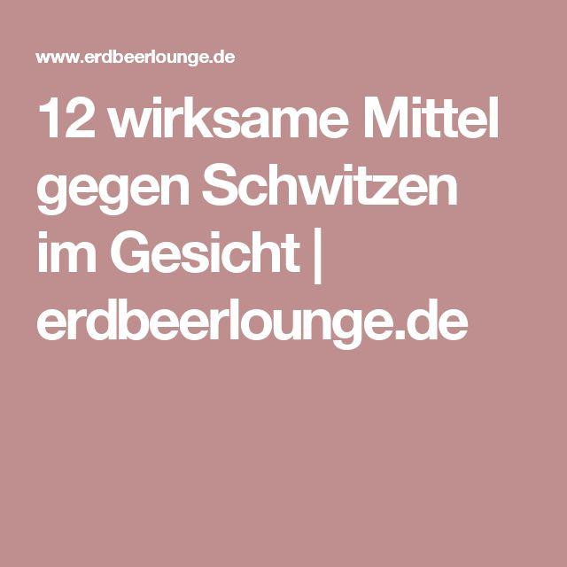12 wirksame Mittel gegen Schwitzen im Gesicht | erdbeerlounge.de