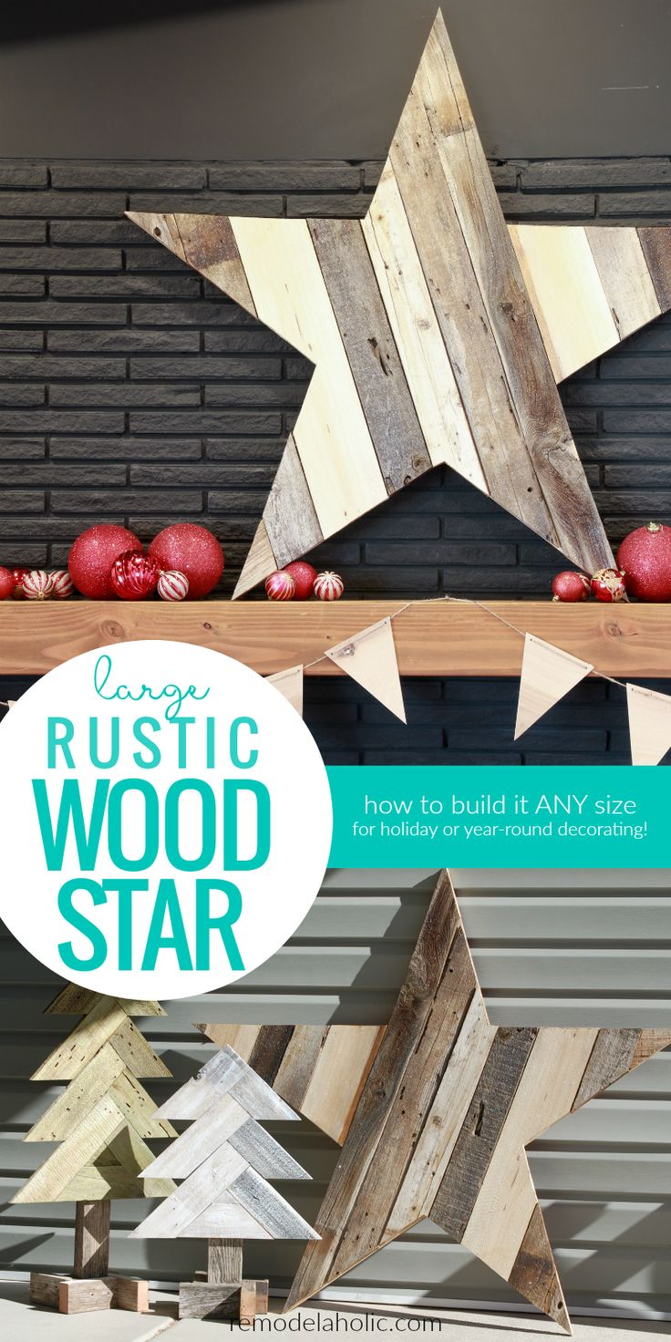 How To Build A Diy Large Rustic Wood Star From Reclaimed Wood Old Fence Boards For Christmas 4th Of July And Year Round Decorating @Remodelaholic