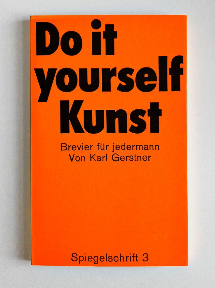 69 best karl gerstner images on pinterest graphics gd and art karl gerstner do it yourself kunst solutioingenieria Image collections