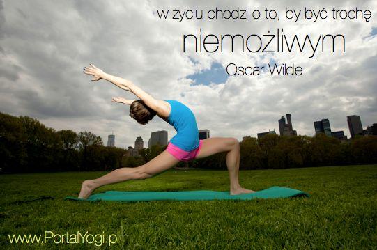 Bądź trochę niemożliwy. O to w tym wszystkim chodzi. #jakżyć #joga #cytaty #portalyogi