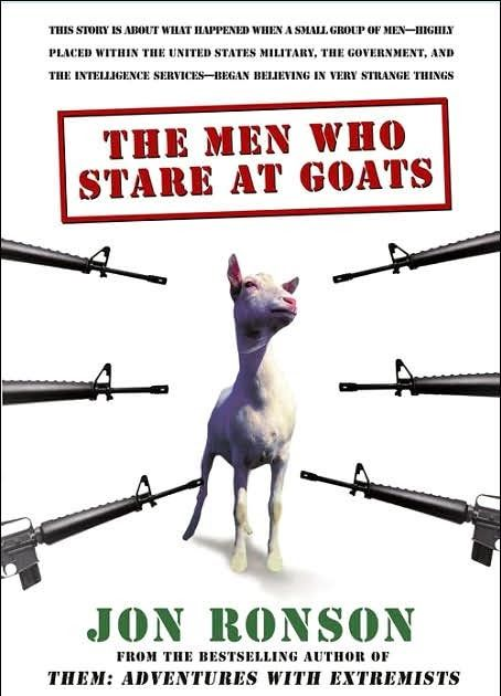Man Who Stares at Goats  | Book Junkie: The Men Who Stare at Goats by Jon Ronson