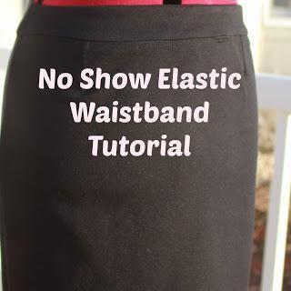 No Show Elastic Waistband Tutorial
