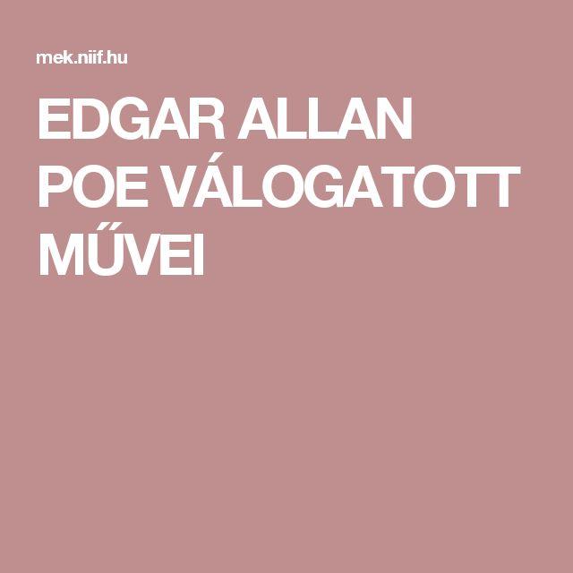 EDGAR ALLAN POE VÁLOGATOTT MŰVEI