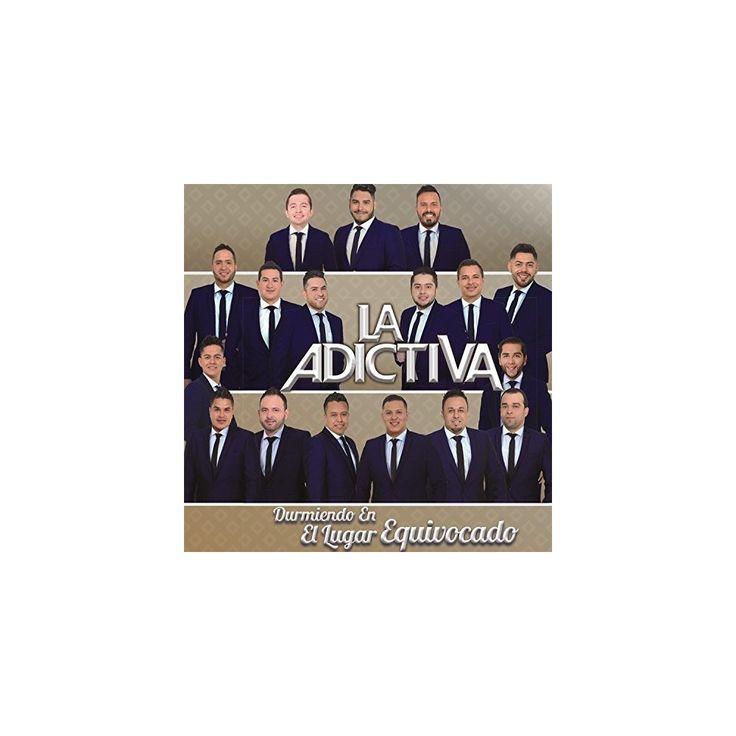 Adictiva Banda San Jose de Mesillas - Durmiendo en El Lugar Equivocado (CD)