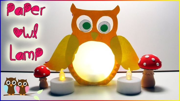 Paper Owl Lamp For Kids   How To Make Owl Lantern   Pringles Pigi Bank
