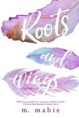 Cover Reveal: Roots and Wings by M. Mabie - On sale March 29, 2016! #CoverReveal