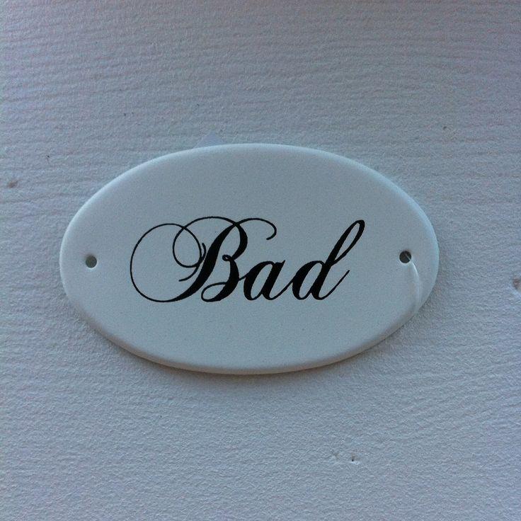 """Skilt """"Bad"""" - købes hos: www.holmslandshomeshop.dk"""