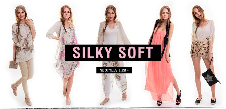 Silky soft- style guide - for summer