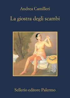La giostra degli scambi - Andrea Camilleri - 109 recensioni su Anobii