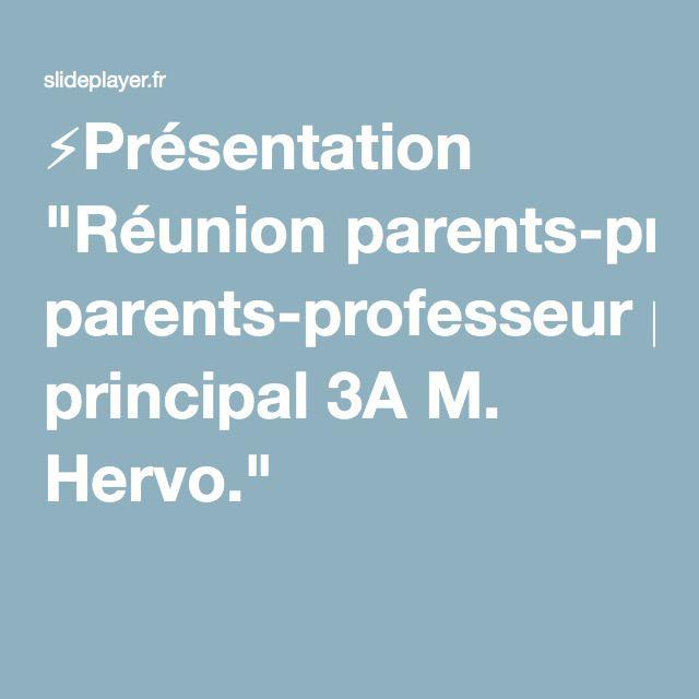 """⚡Présentation """"Réunion parents-professeur principal 3A M. Hervo."""""""
