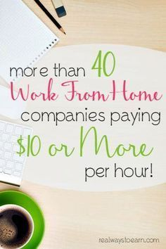 Work From Home Jobs That Pay $10 An Hour Or More – Unconventional Prosperity