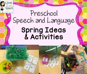 Preschool Speech and Language Spring Therapy Ideas!