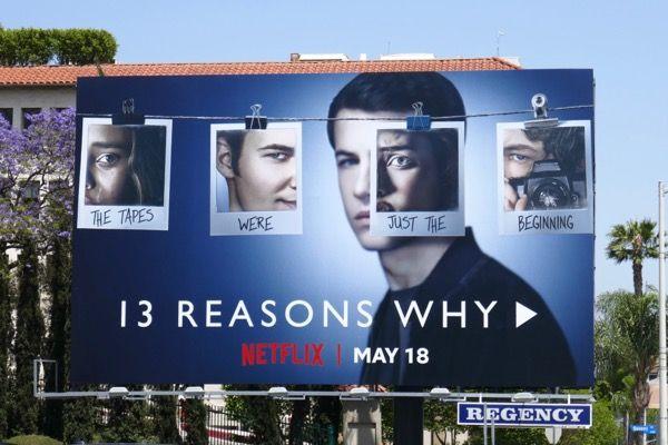 13 Reasons Why Season 2 Billboard 13 Reasons Why Netflix 13