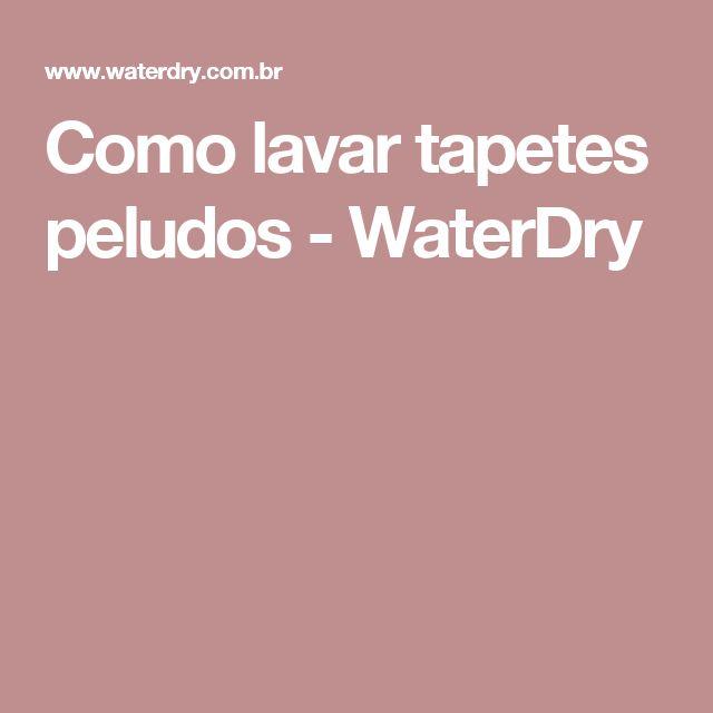 Como lavar tapetes peludos - WaterDry