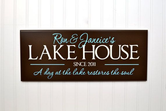 Cabin Sign or Beach House Personalized Family Name Sign -Custom Lake House Sign -Cabin Decor Customized Wood Painted Signage for Beach House with quote A Day at the Lake Restores the Soul - or whatever quote you would like