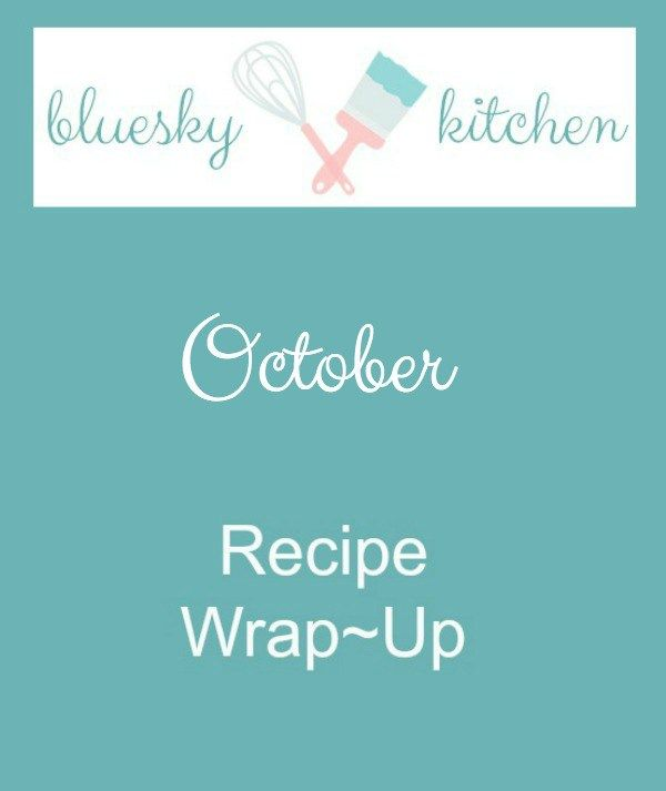 Just for You ~ October Recipe Wrap~Up