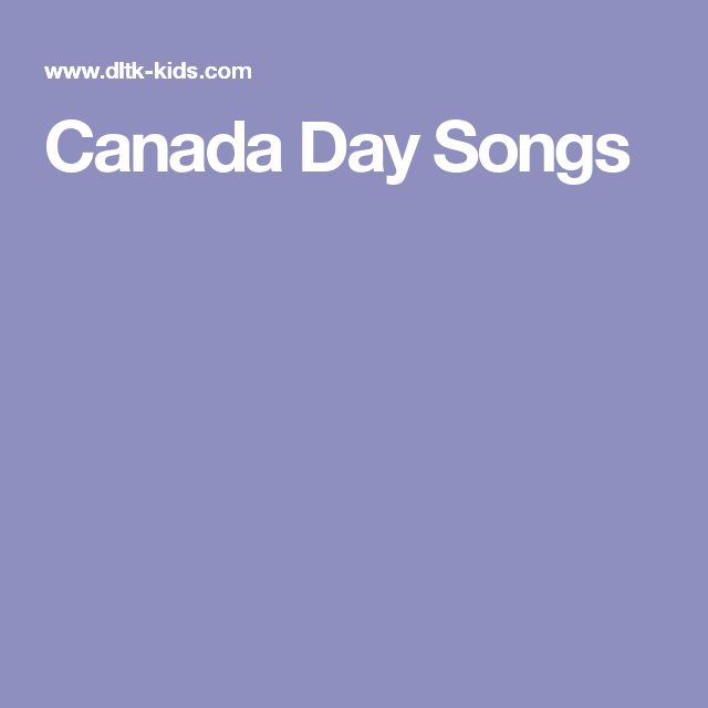 Canada Day Songs