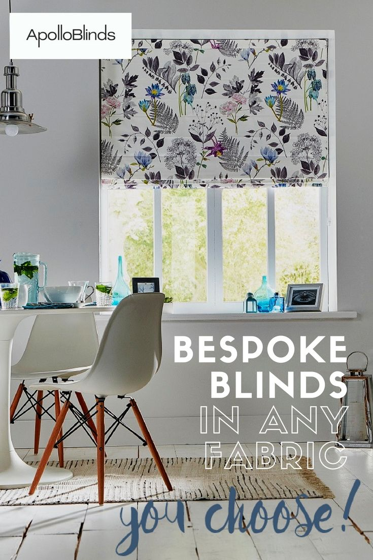 Bespoke Roman and Roller blinds,  made to measure in any fabric.  Introducing the fabulous new You Choose! service by Apollo Blinds.