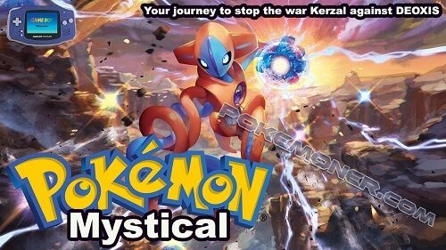 http://www.pokemoner.com/2017/07/pokemon-mystical.html Pokemon Mystical  Name: Pokemon Mystical Remake From: Pokemon Ruby Remake by: Gary Description: In the region Kiuw Prof. Oak leaves you a pokemon in his lab. to help get you started your journey to stop the war Kerzal against DEOXIS so you should do this to capture the 3 pokemons mystic (which are not yet identified who will be) but you should have to travel into space and fight deoxis ... In order to arrive at the space center must have…