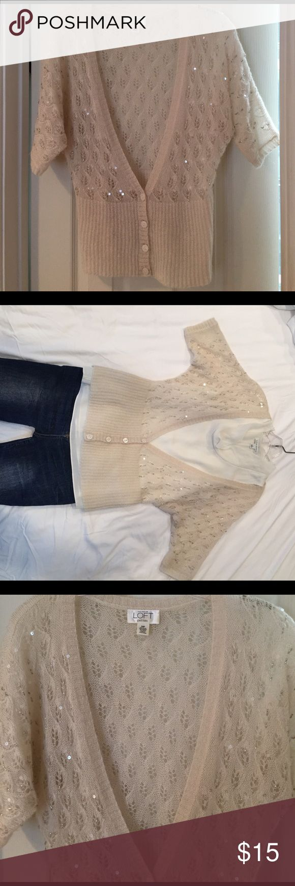 ANNE TAYLOR LOFT Cream Sequin Cardigan Airy and light cream cardigan beaded and sequined with just enough sparkle. Beautiful detail. EUC. Medium Petite but fits a small size perfectly as well. Dress up or down with jeans or skirt. LOFT Sweaters Cardigans