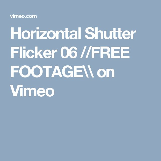 Horizontal Shutter Flicker 06 //FREE FOOTAGE\\ on Vimeo