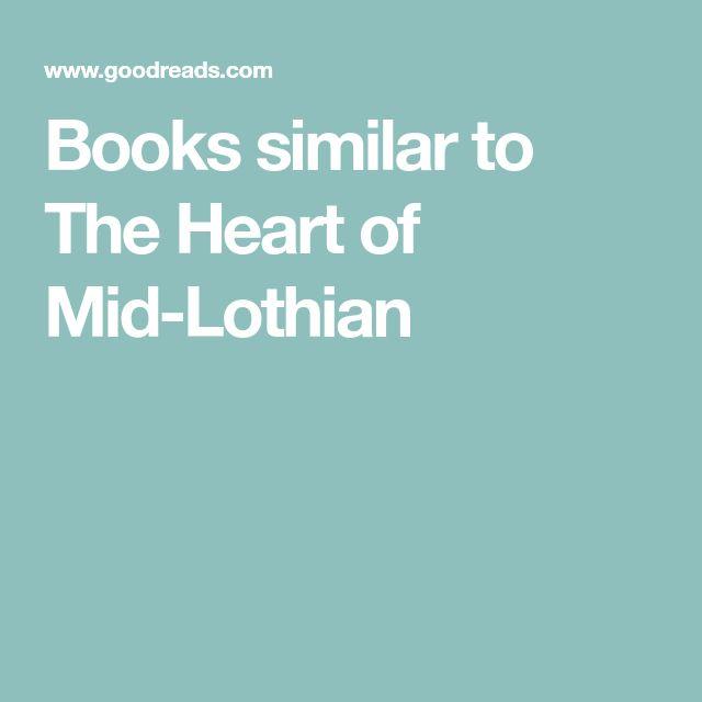 Books similar to The Heart of Mid-Lothian