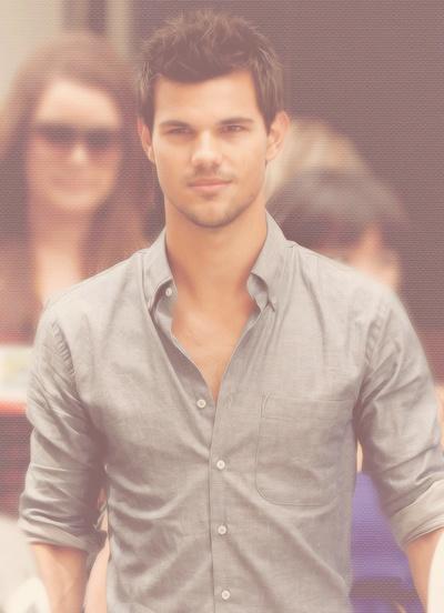 Taylor Lautner :) <3