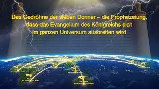 Das Gedröhne der sieben Donner – die Prophezeiung, dass das Evangelium des Königreichs sich im …