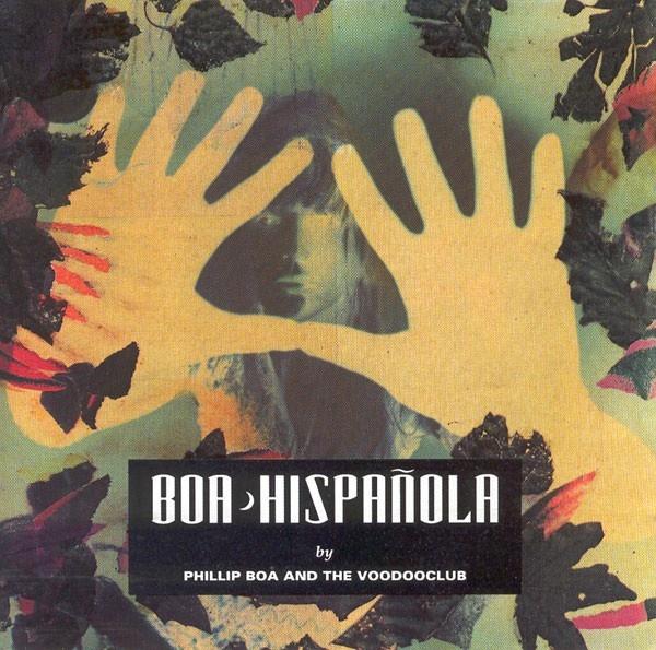 Phillip Boa And The Voodooclub - Hispañola
