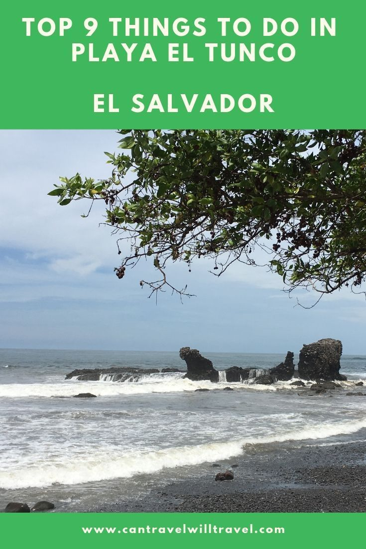 9 Best Things To Do In Playa El Tunco With Images America