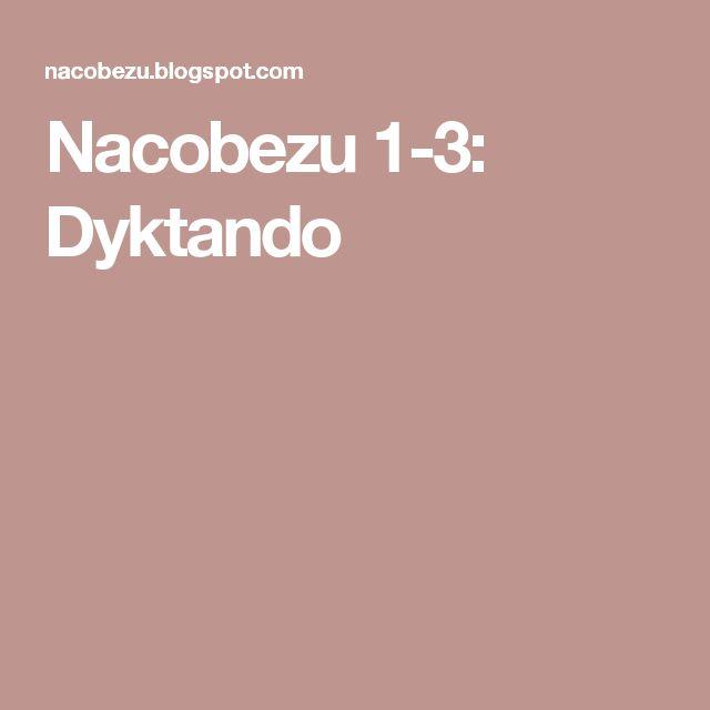 Nacobezu 1-3: Dyktando