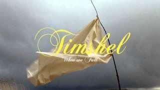 Timshel - When we fall