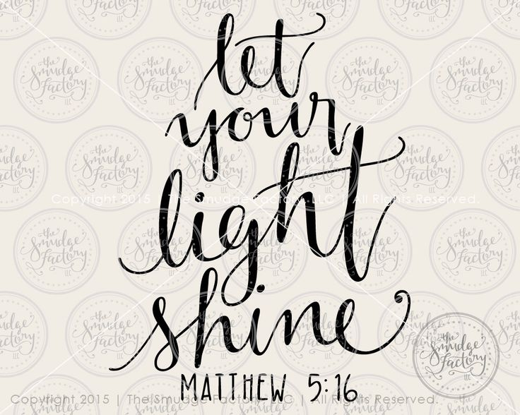 Bible Verse SVG Cut File, Let Your Light Shine, Matthew 5:15 Hand Lettered Calligraphy SVG Cutting File, Download, DIY Sign, Graphic Overlay by TheSmudgeFactoryLLC on Etsy https://www.etsy.com/listing/260001946/bible-verse-svg-cut-file-let-your-light