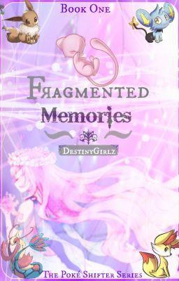 """Read """"Fragmented Memories ~.:Pokemon FanFic:.~ - .:Waking Up:."""" #wattpad #fanfiction #adventure #pokemon #fennekin #mew"""