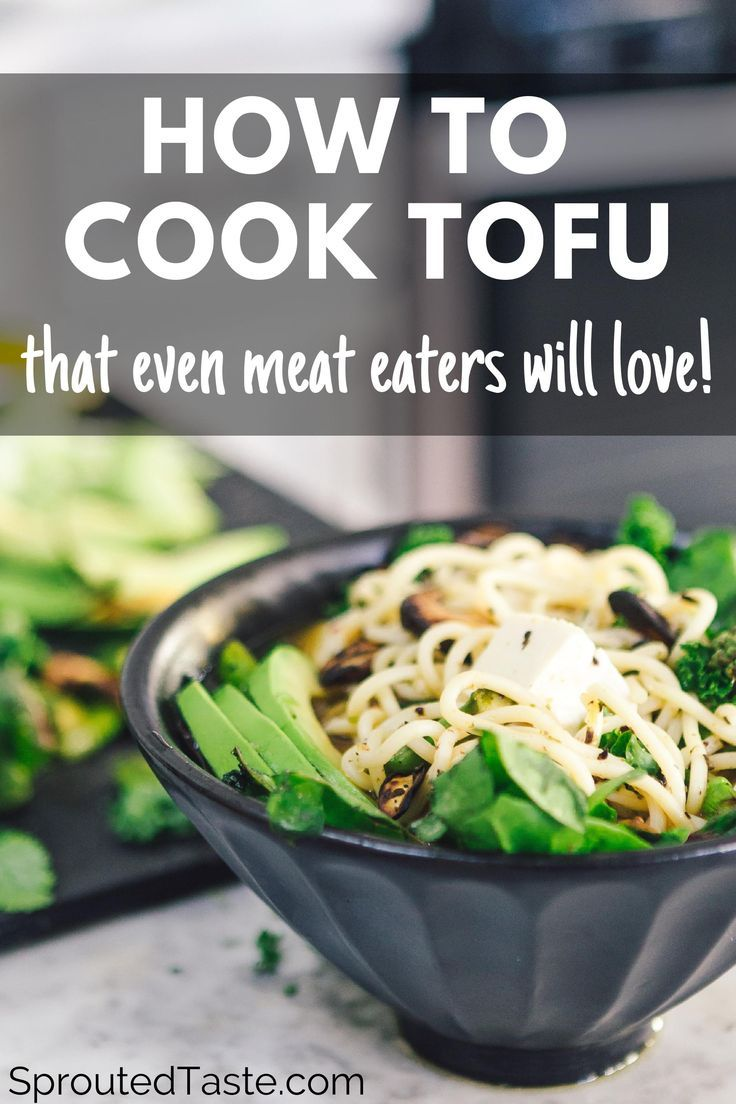 How To Cook Tofu That Actually Tastes Good The 5 Best Tips And Tricks Sprouted Taste Best Tofu Recipes Vegetarian Amazing Vegetarian Recipes