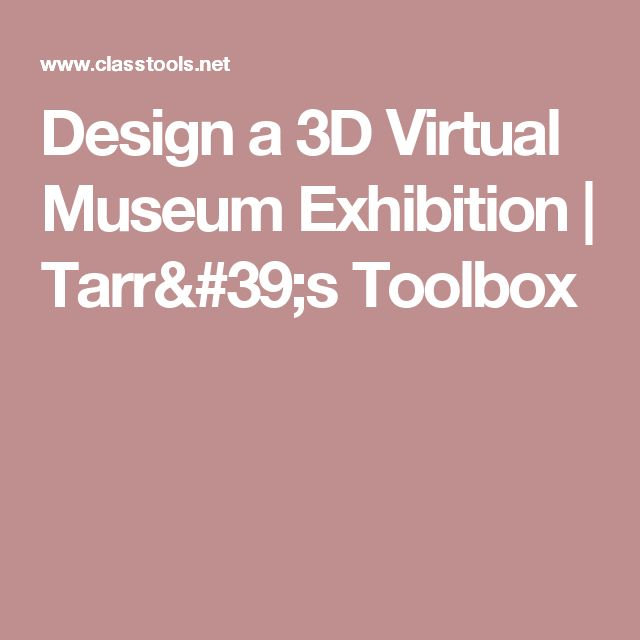 Design a 3D Virtual Museum Exhibition | Tarr's Toolbox